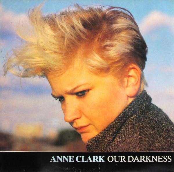 CLARK, ANNE - Our Darkness - Maxi x 1
