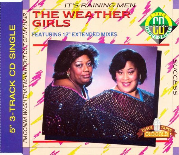 WEATHER GIRLS - It's Raining Men - MCD