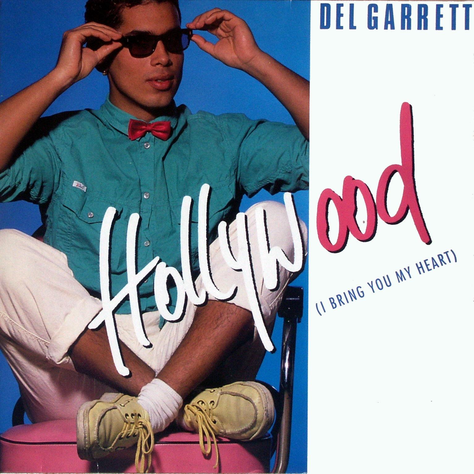 GARRETT, DEL - Hollywood (I Bring You My Heart) - 12 inch x 1