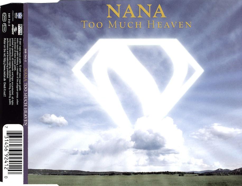 NANA - Too Much Heaven - MCD