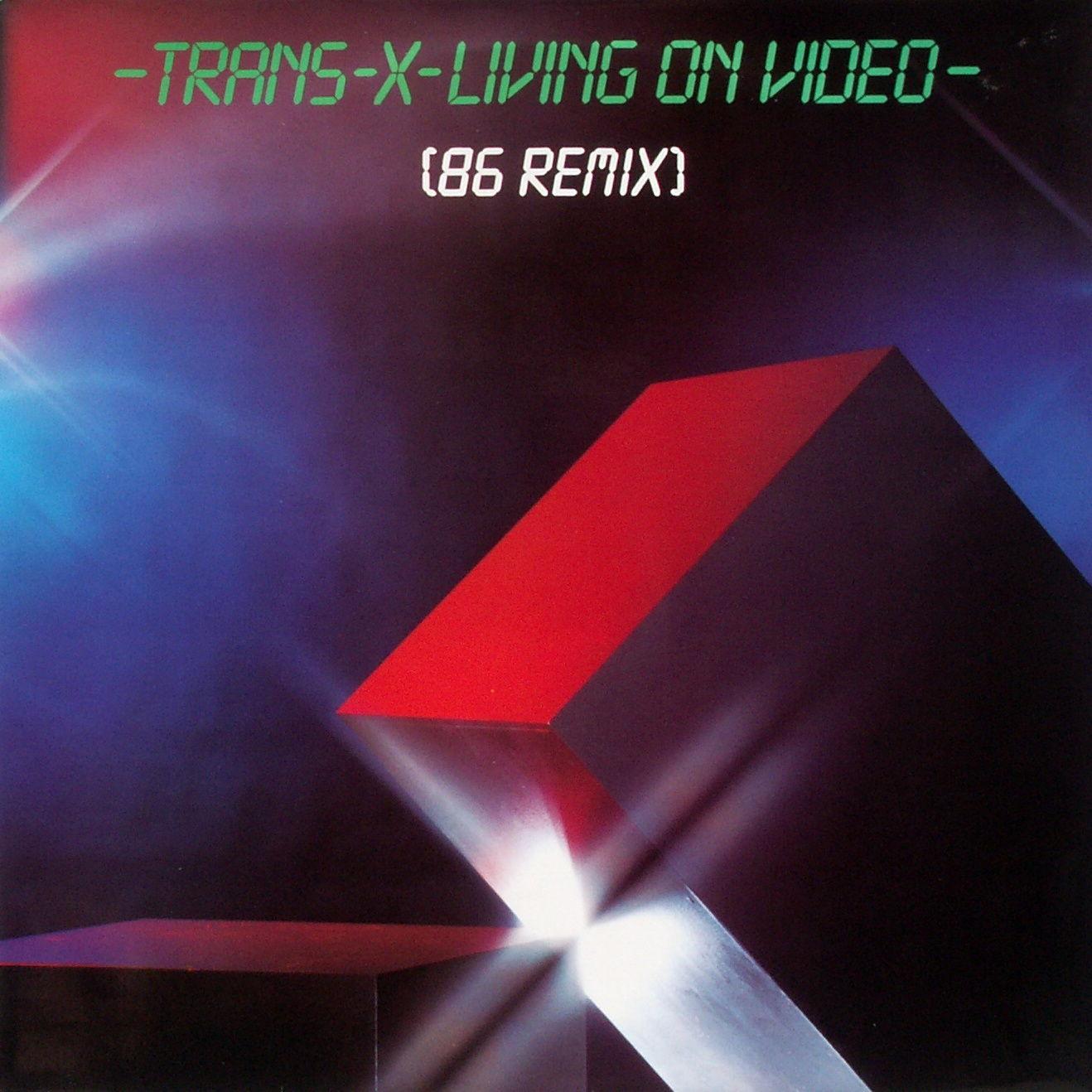 TRANS-X - Living On Video '86 Remix - 12 inch x 1