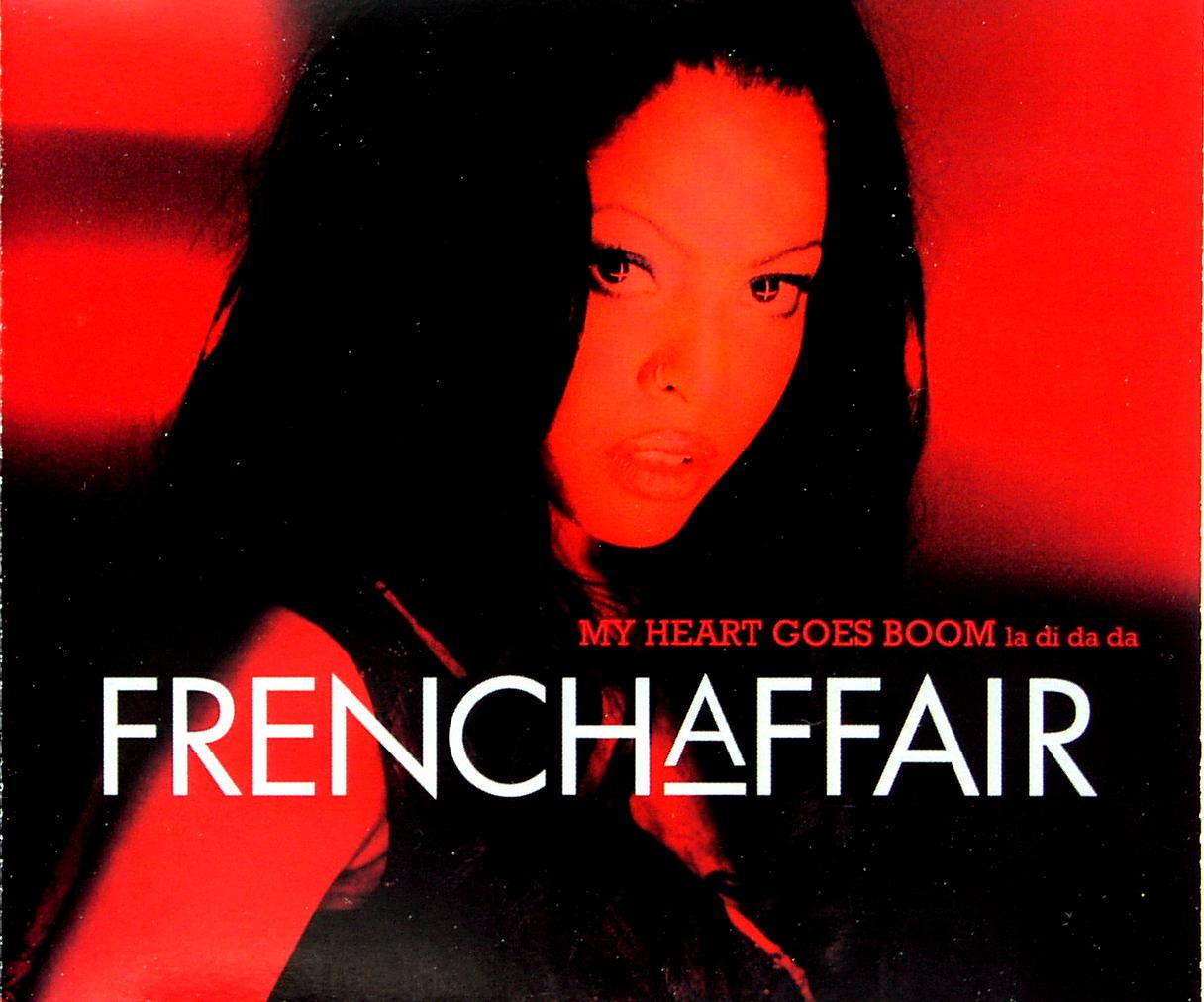 FRENCH AFFAIR - My Heart Goes Boom (Ladidada) - MCD