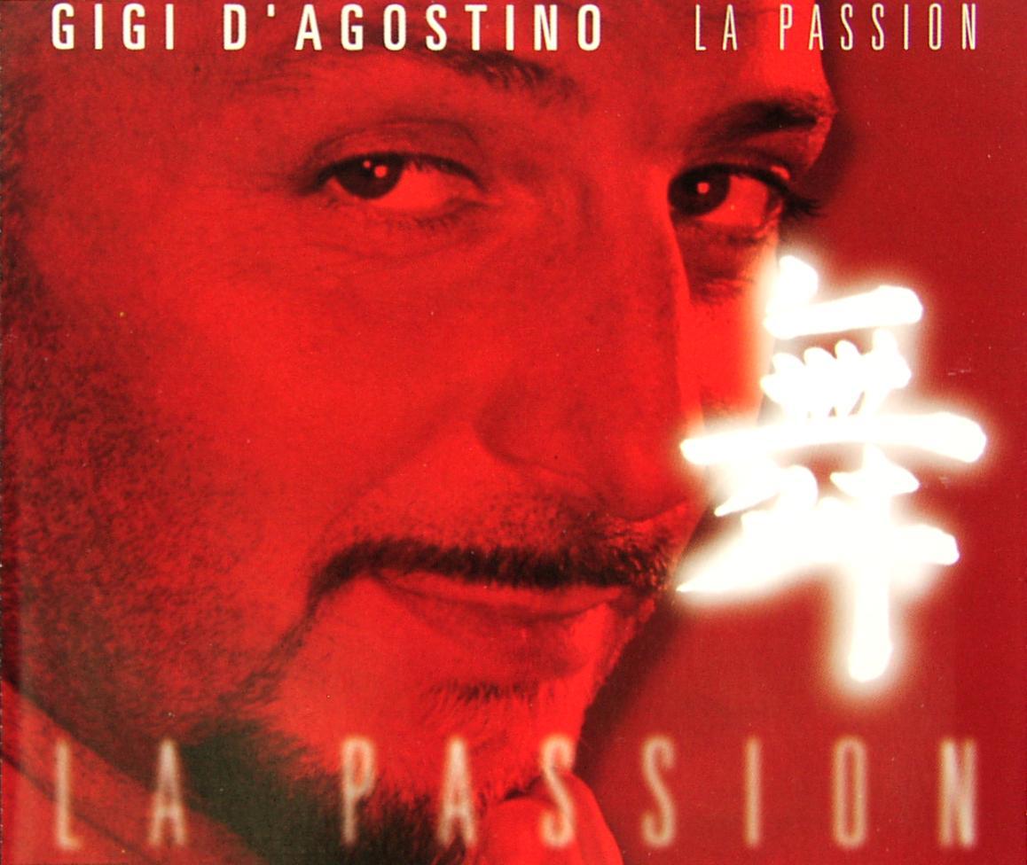 D'AGOSTINO, GIGI - La Passion - CD Maxi