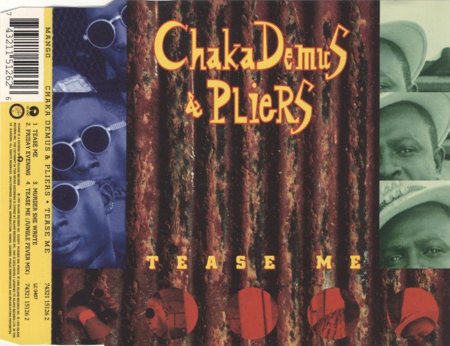DEMUS, CHAKA & PLIERS - Tease Me - CD Maxi