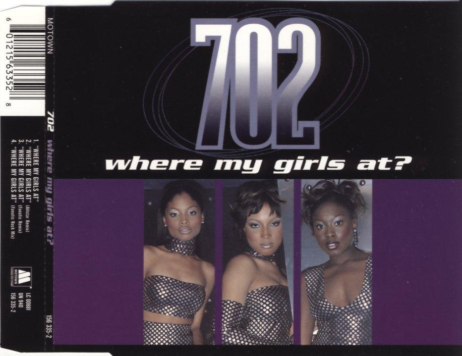 702 - Where My Girls At - CD Maxi