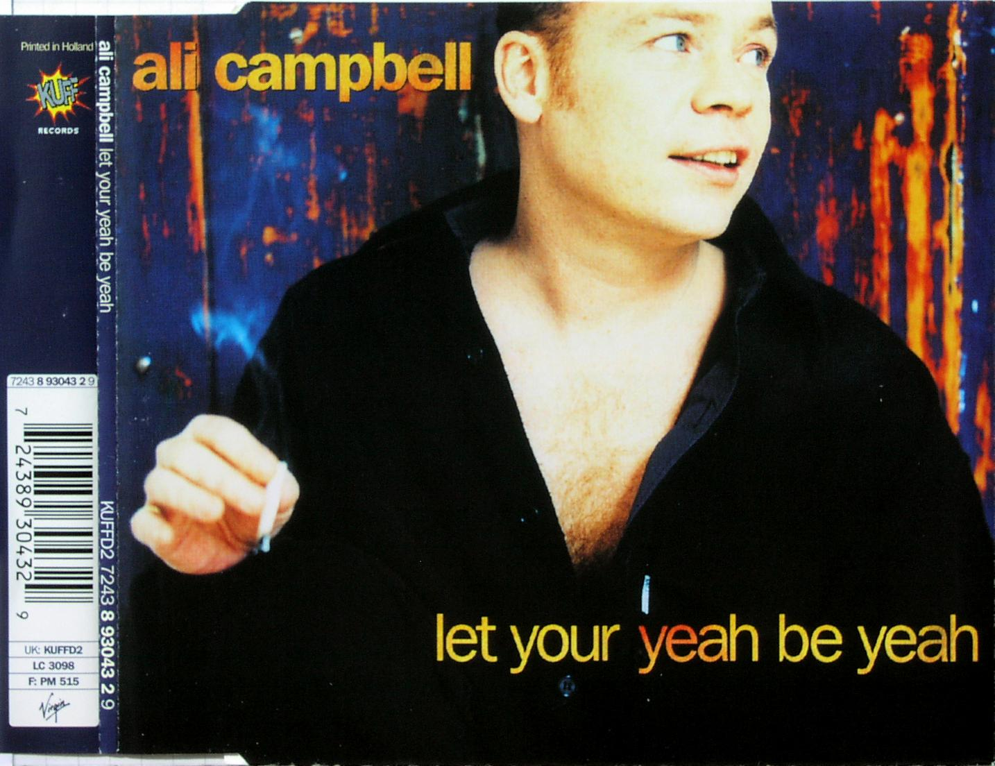 CAMPBELL, ALI - Let Your Yeah Be Yeah - CD Maxi