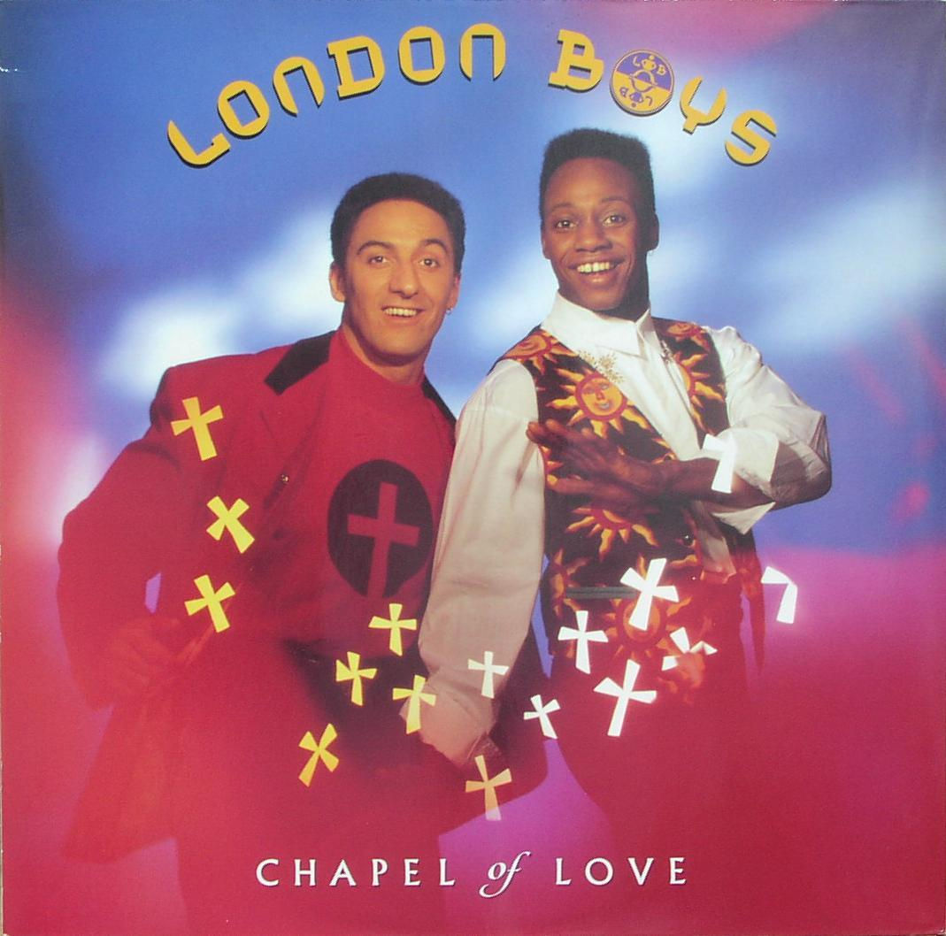 LONDON BOYS - Chapel Of Love - Maxi x 1