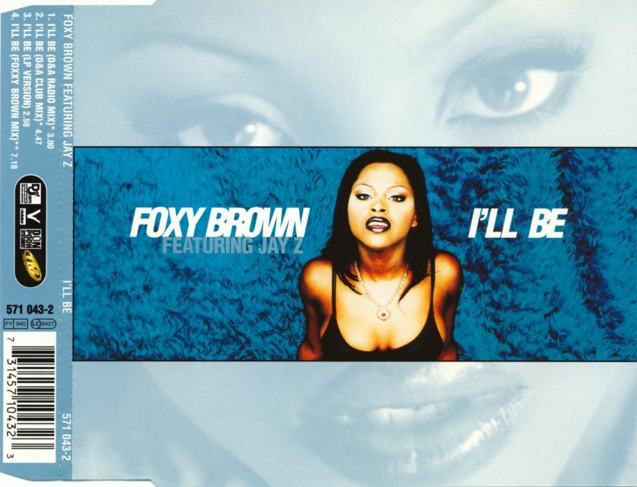 FOXY BROWN - I'll Be - MCD