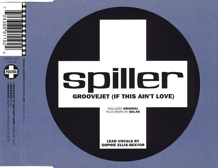 SPILLER - Groovejet (If This Ain't Love) - CD Maxi