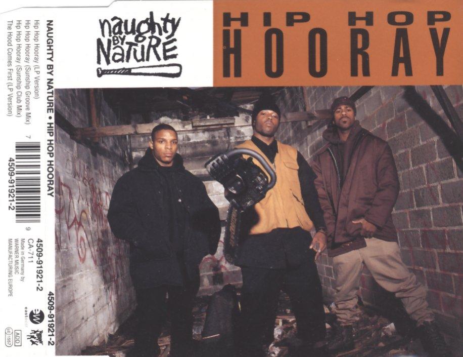 NAUGHTY BY NATURE - Hip Hop Hooray - MCD
