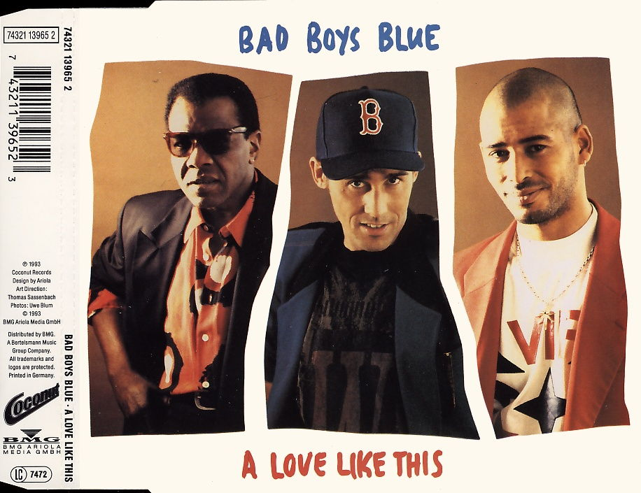 BAD BOYS BLUE - A Love Like This - MCD