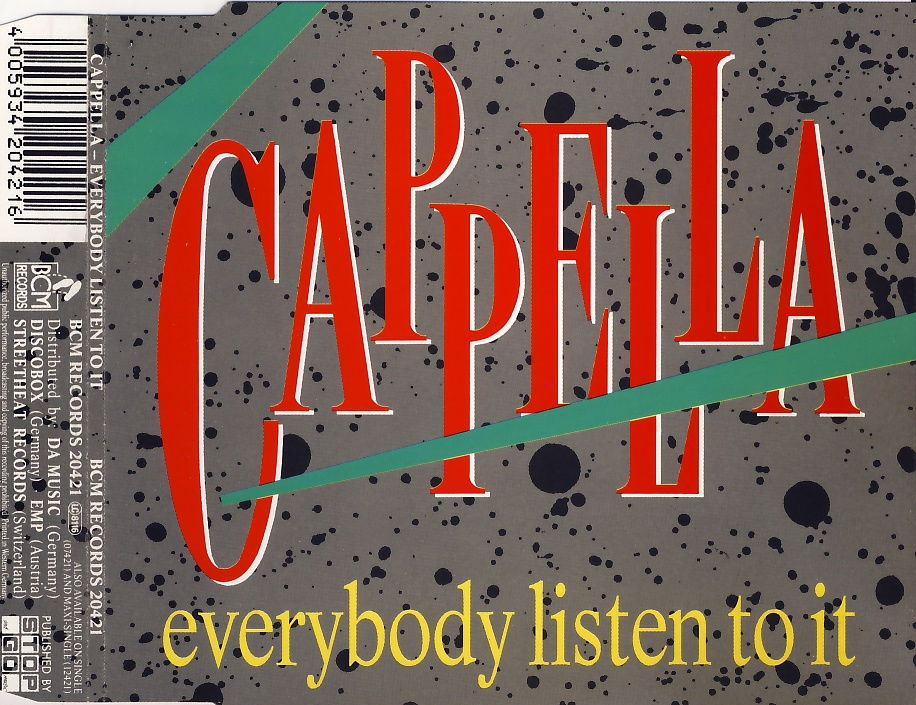 CAPPELLA - Everybody Listen To It - CD Maxi