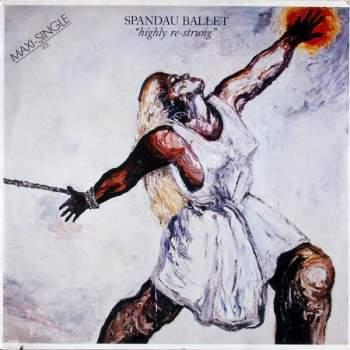 Spandau Ballet - Highly Re-Strung
