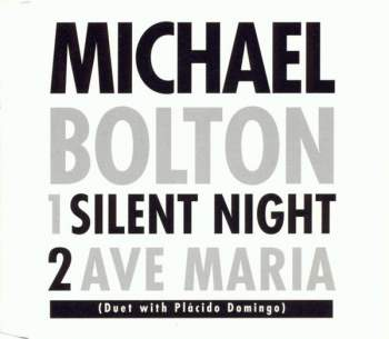 Bolton, Michael - Silent Night / Ave Maria