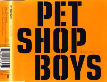Pet Shop Boys - Home And Dry CD 2