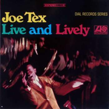 Tex, Joe - Live And Lively