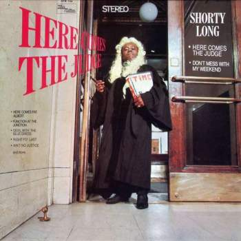 Shorty Long - Here Comes The Judge