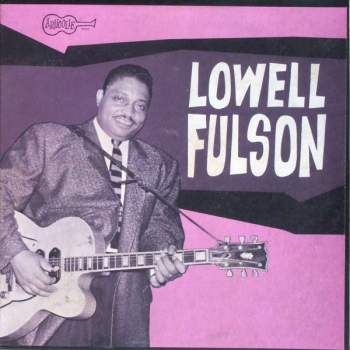 Fulson, Lowell - Lowell Fulson