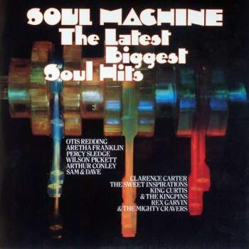 Various - Soul Machine - The Latest Biggest Soul Hits