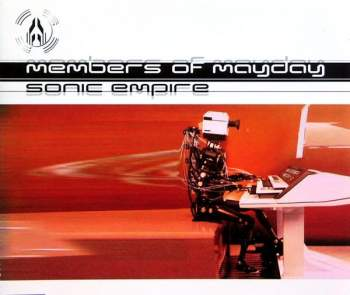 Members Of Mayday - Sonic Empire