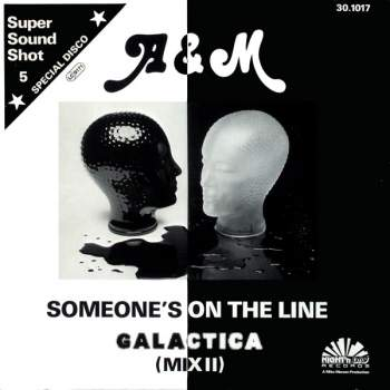 A & M - Someone's On The Line