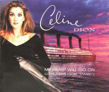 Dion, Celine - My Heart Will Go On