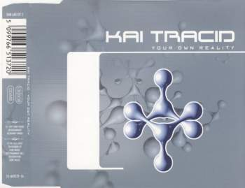 TRACID, KAI - Your Own Reality - CD Maxi