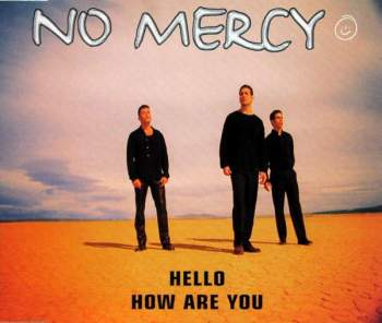 No Mercy - Hello, How Are You