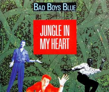 BAD BOYS BLUE - Jungle In My Heart - CD Maxi