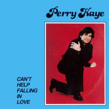 Kaye, Perry - Can't Help Falling In Love