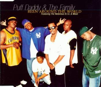 PUFF DADDY & THE FAMILY - Been Around The World - CD Maxi