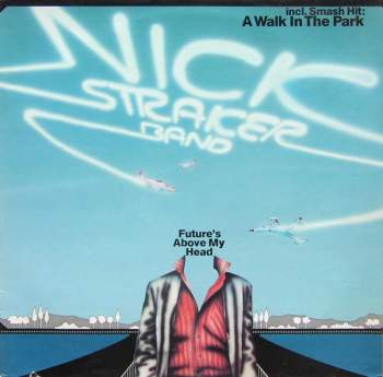 Straker Band, Nick - The Future's Above My Head