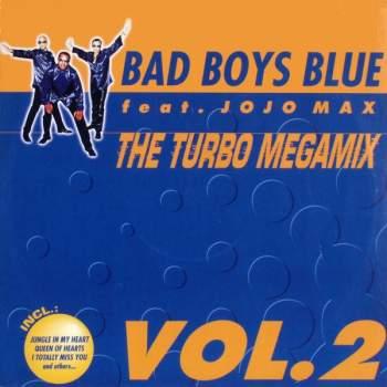 BAD BOYS BLUE - The Turbo Megamix Vol. 2 Vol. 2 - Maxi x 1