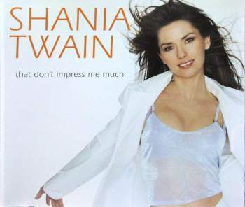 Shania Twain That Don T Impress Me Much Vinyl Records Lp