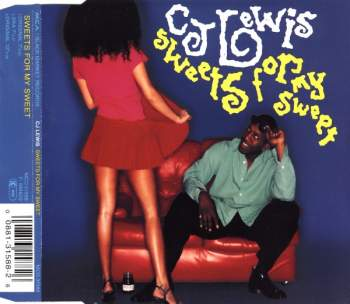 CJ LEWIS - Sweets For My Sweet - MCD