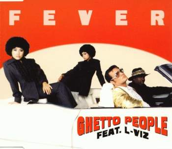 GHETTO PEOPLE FEAT. L-VIZ - Fever - CD Maxi