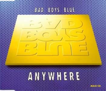 BAD BOYS BLUE - Anywhere - CD Maxi