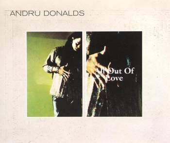 Donalds, Andru - All Out Of Love