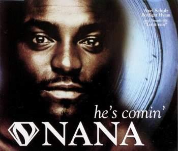 NANA - He's Comin' - CD Maxi