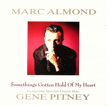Almond, Marc & Gene Pitney - Something's Gotten Hold Of My Heart
