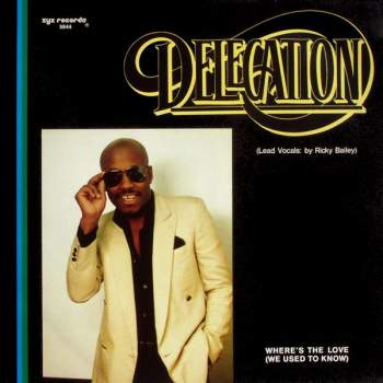 Delegation - Where's The Love (We Used To Know)