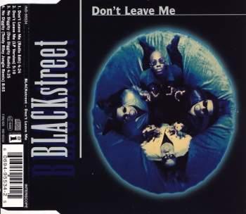 BLACKSTREET - Don't Leave Me - CD Maxi