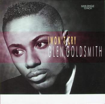 Goldsmith, Glen - I Won't Cry