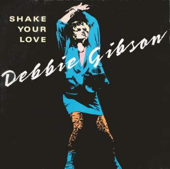 Gibson, Debbie - Shake Your Love