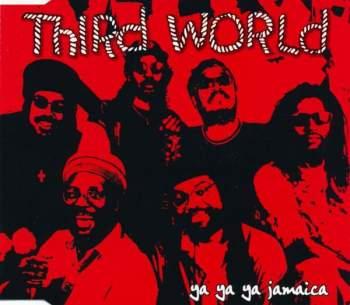 THIRD WORLD - Ya Ya Ya Jamaica - CD Maxi
