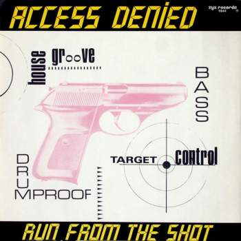Access Denied - Run From The Shot