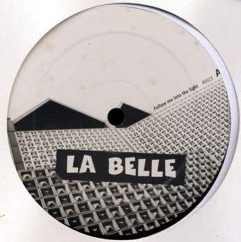 La Belle - Follow Me Into The Light