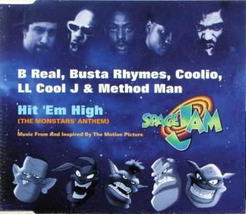 B REAL, BUSTA RHYMES, COOLIO, LL COOL J & METHOD M - Hit 'Em High (Monstars Anthem) - CD Maxi