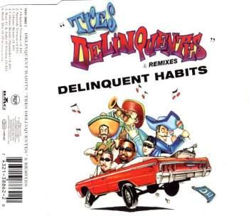 DELINQUENT HABITS - Tres Delinquentes - CD Maxi