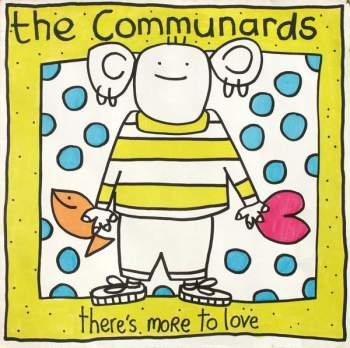 Communards - There's More To Love
